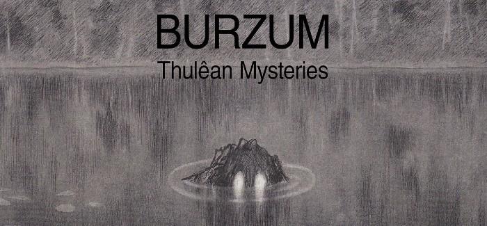 Burzum lanza nuevo album: Thulêan Mysteries